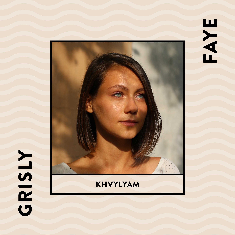 grisly-faye-khvylyam-2