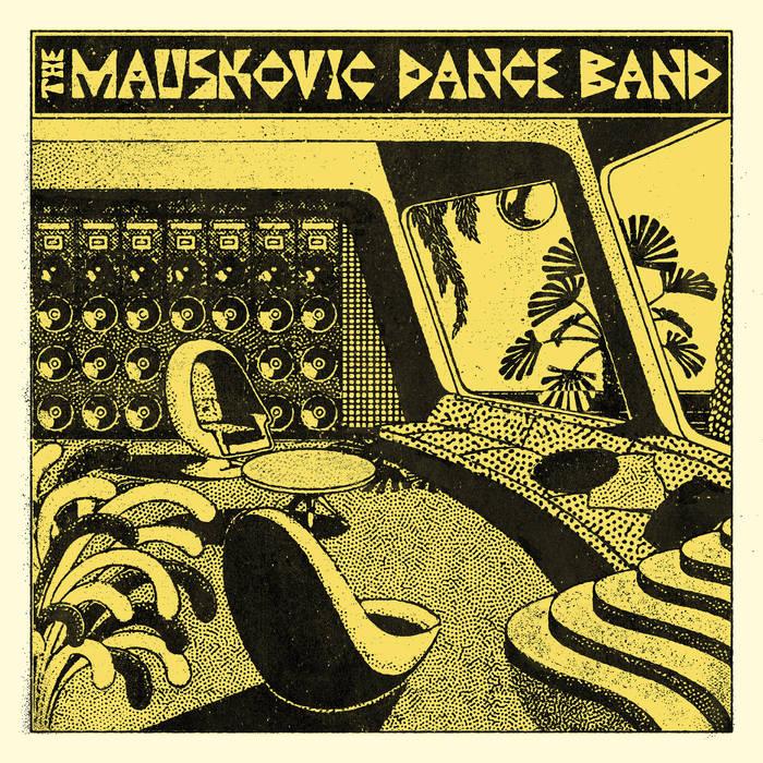 the-mauskovic-dance-band-the-mauskovic-dance-band