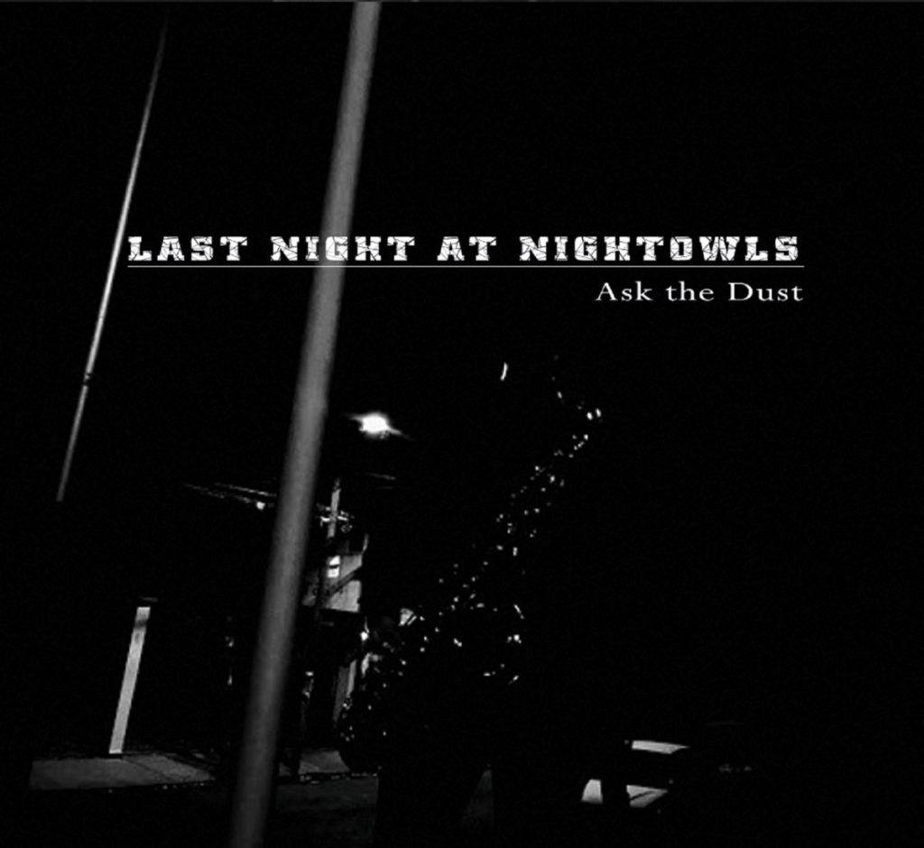 last-call-at-nightowls-ask-the-dust